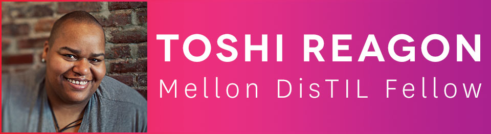 17-18 Toshi Reagon_DisTIL Header